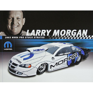 Larry Morgan NHRA Pro Stock Car 2003 Autogrammkarte Mopar