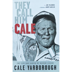 Motorsport Buch Biographie CALE YARBOROUGH - They Call...